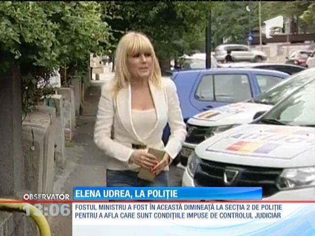 Elena Udrea, aflată sub control judiciar, a ajuns la Poliţie